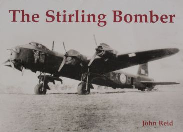 The Stirling Bomber, by John Reid